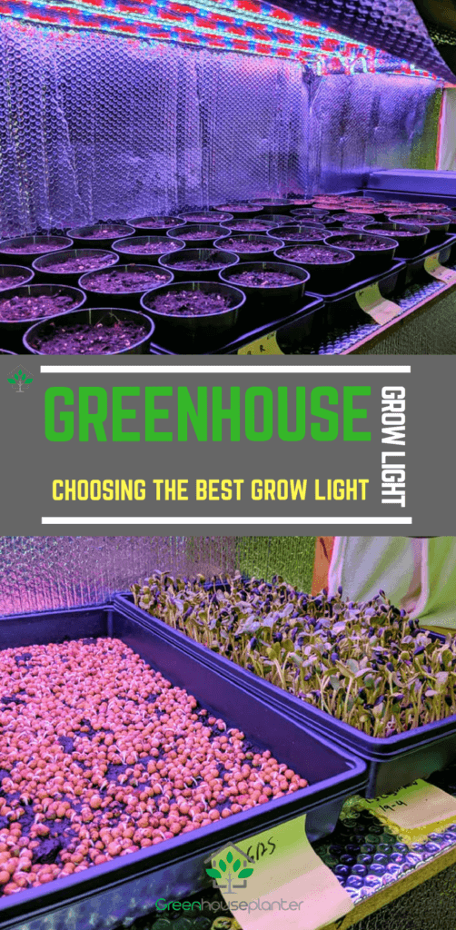 Greenhouse grow light, Choosing the best growligh